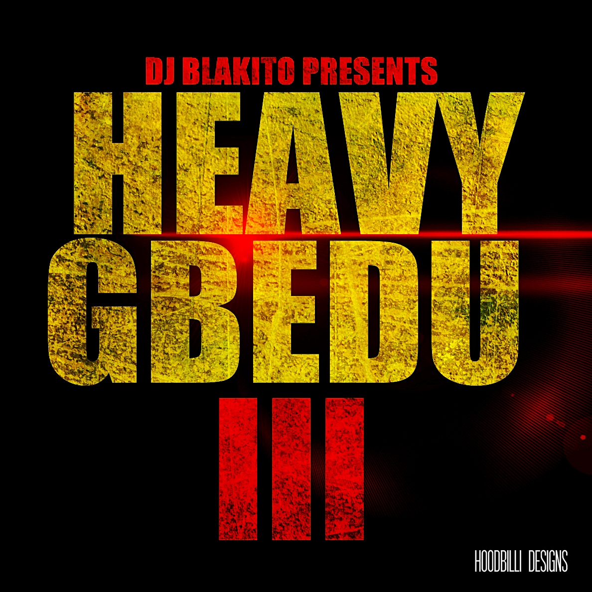 Dj Blakito - Heavy Gbedu 3 FRONT | AceWorldTeam.com
