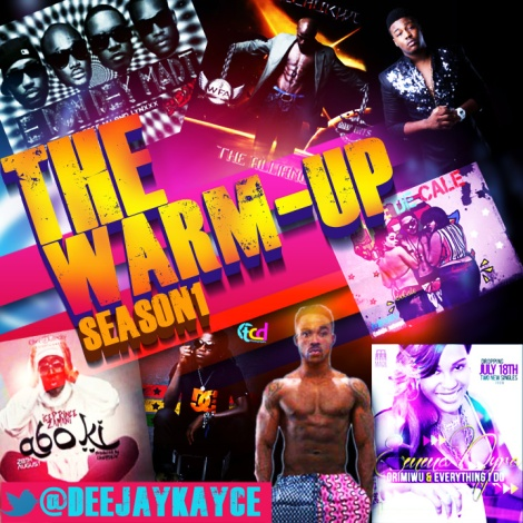 Dj Kayce - THE WARM UP [Mixtape] Artwork | AceWorldTeam.com