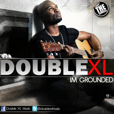 Double XL - I'M GROUNDED Artwork | AceWorldTeam.com