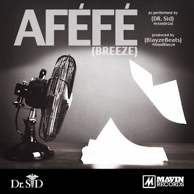 Dr Sid - Afefe Artwork | AceWorldTeam.com