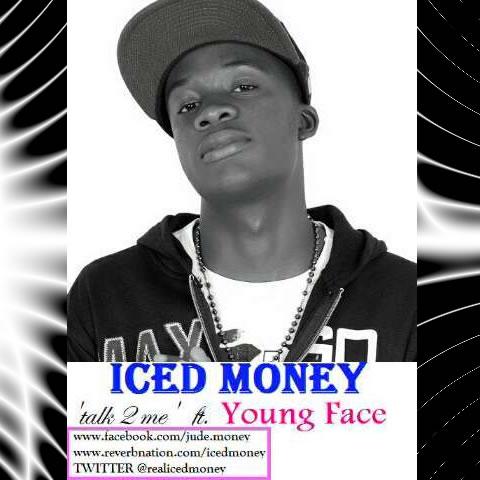IcedMoney ft. YoungFace - Talk To Me Artwork   AceWorldTeam.com
