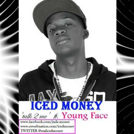 IcedMoney ft. YoungFace - Talk To Me Artwork | AceWorldTeam.com