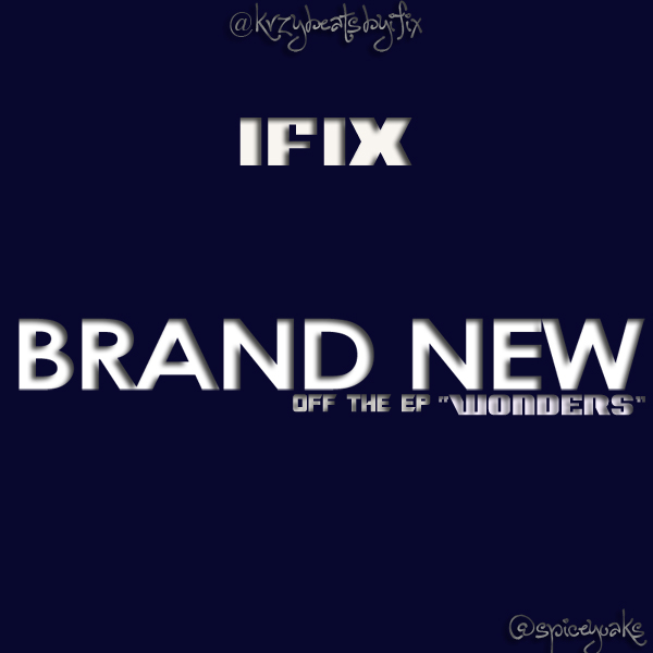 Ifix - Brand New Artwork | AceWorldTeam.com