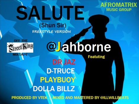 Jahborne ft. D-Truce, Dola Billz, Playbuoy & Dr. Jazz - SALUTE [Shun Sir] prod. by VTEK Artwork | AceWorldTeam.com