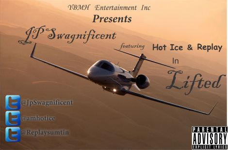Jp Swagnificent ft. Hot Ice & Replay - LIFTED [a Dj Khaled cover] Artwork | AceWorldTeam.com