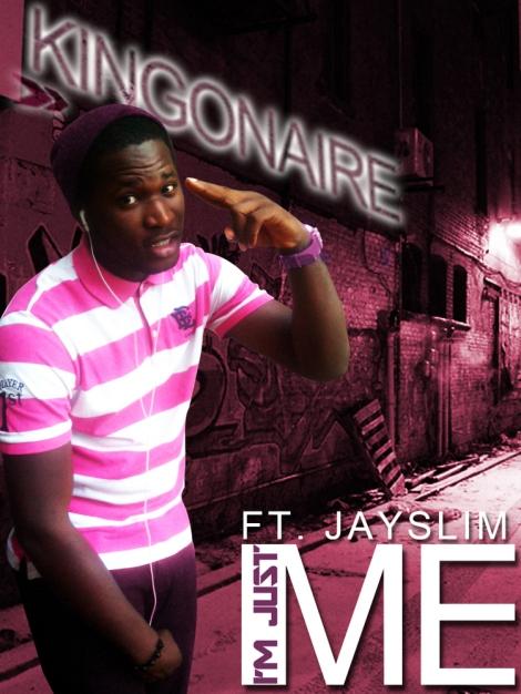 Kingonaire ft. Jayslim - I'm Just Me Artwork | AceWorldTeam.com