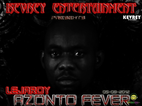 LEJAROY - Azonto Fever [a Chuddy K cover] Artwork | AceWorldTeam.com