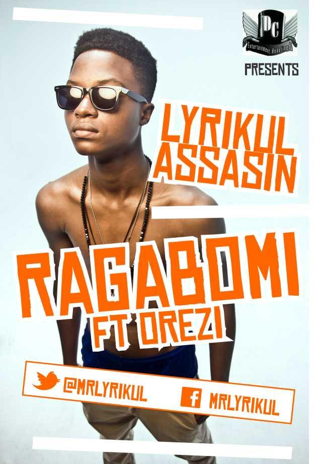 Lyrikul Assasin ft. Orezi - Ragabomi Artwork   AceWorldTeam.com