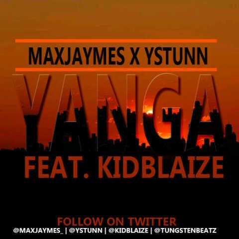 MaxJaymes & YStunn ft. KidBlaize - Yanga [prod. by Tungsten Beatz] Artwork | AceWorldTeam.com