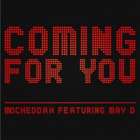 Mo'Cheddah ft. May D - COMING FOR YOU Artwork | AceWorldTeam.com