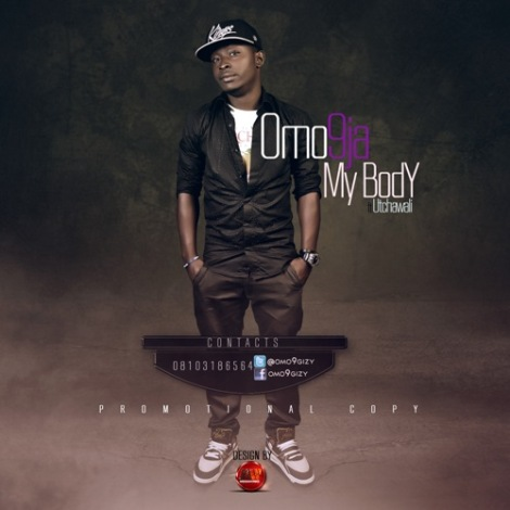Omo9ja ft. Utchiwali - My Body Artwork | AceWorldTeam.com