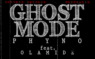 Phyno ft. Olamide - Ghost Mode Artwork | AceWorldTeam.com