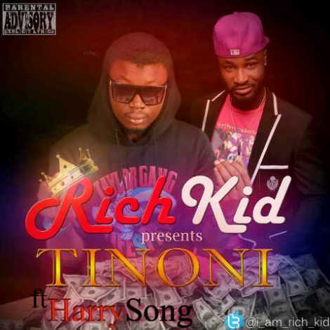 Richkid ft. Harrysong - Tinoni [prod. by Chimbalin] Artwork | AceWorldTeam.com