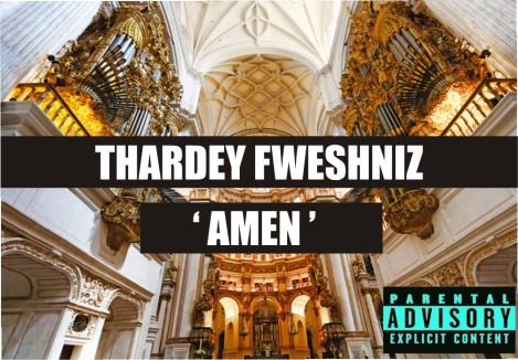 Thardey Fweshniz - Amen Freestyle [a Meek Mill cover] Artwork | AceWorldTeam.com