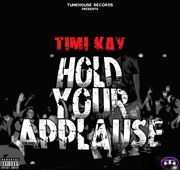 Timi Kay - Hold Your Applause [front] Artwork | AceWorldTeam.com