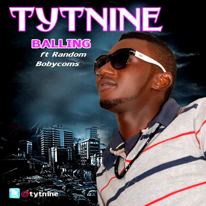 Tytnine ft. Random Bobycoms - BALLING Artwork   AceWorldTeam.com