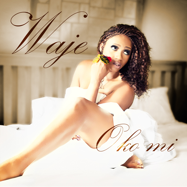 Waje - Oko Mi Artwork | AceWorldTeam.com
