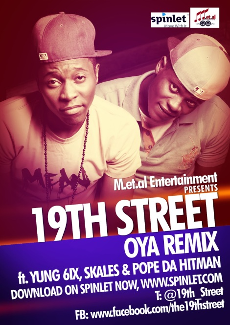 19th Street ft. Yung6ix, Skales 'n' Pope Da Hitman - OYA [Remix] Artwork | AceWorldTeam.com