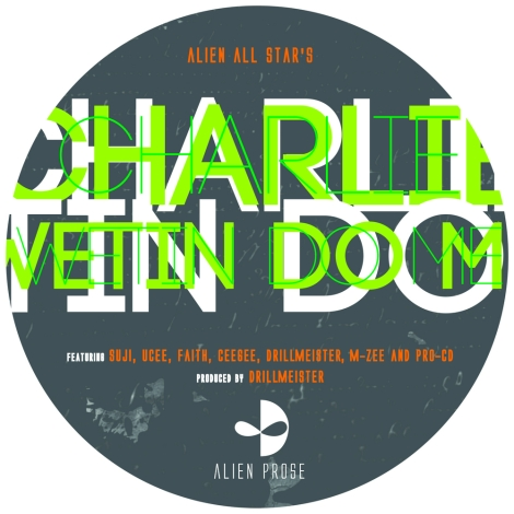 Alien Prose All-Star - CHARLIE WETIN DO ME [a DrillMeister production] Artwork | AceWorldTeam.com