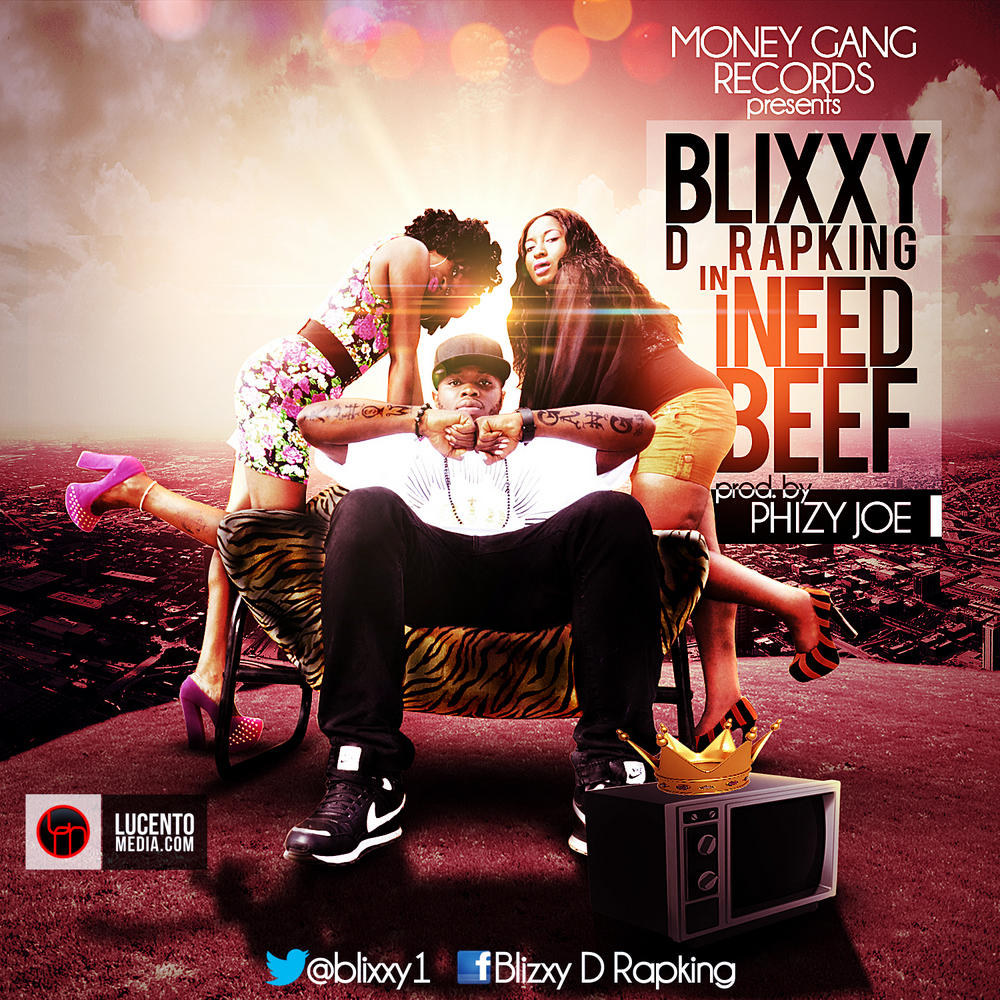 Blixxy D RapKing - I NEED BEEF [M.I. Diss]  prod. by Phizy Joe Artwork   AceWorldTeam.com