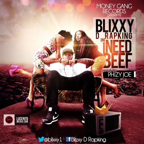 Blixxy D RapKing - I NEED BEEF [M.I. Diss] prod. by Phizy Joe Artwork | AceWorldTeam.com