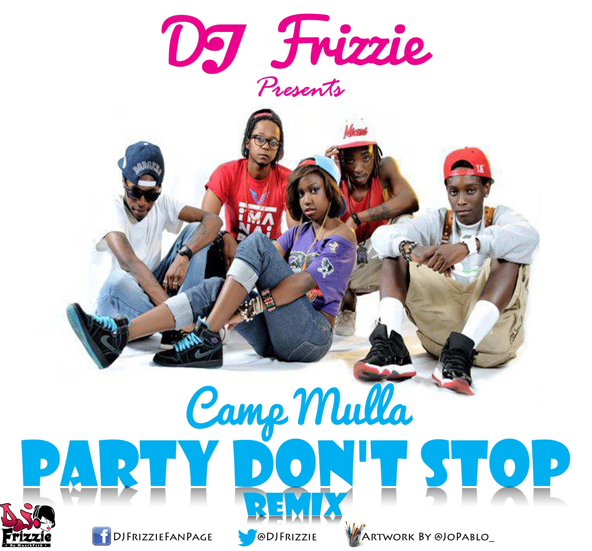 Camp Mulla - Party Don't Stop [DJ Frizzie Remix] Artwork | AceWorldTeam.com