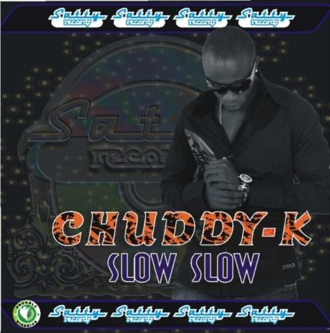 Chuddy K - Slow Slow Artwork | AceWorldTeam.com