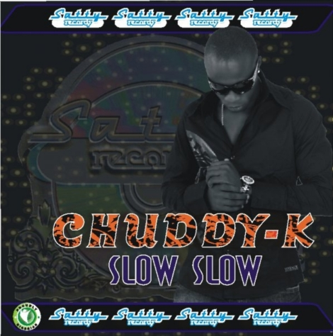 Chuddy K - Slow Slow Artwork | AceWorldTeam.com