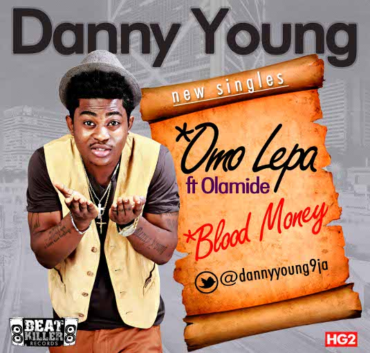 Danny Young - Omo Lepa ft. Olamide + Blood Money Artwork | AceWorldTeam.com