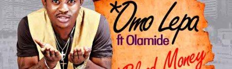 Danny Young - Omo Lepa ft. Olamide + Blood Money Artwork | AceWorldTeam.com