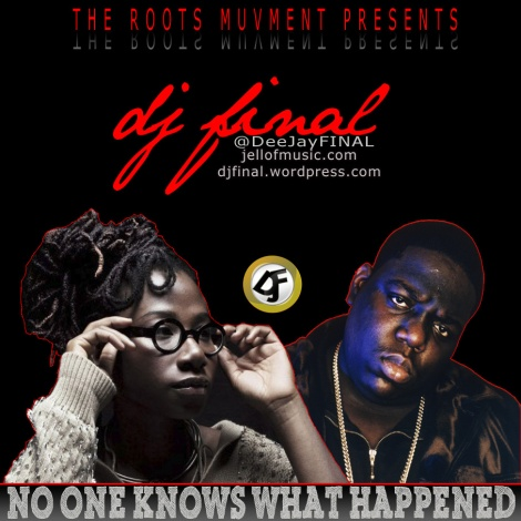 DJ Final ft. Notorious B.I.G & Asa - No One Knows What Happened Artwork | AceWorldTeam.com