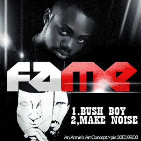 Fame - Bush Boy + Make Noise Artwork | AceWorldTeam.com