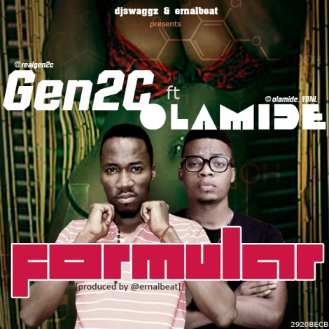 Gen2C ft. Olamide - FORMULAR [prod. by ErnalBeat] Artwork | AceWorldTeam.com