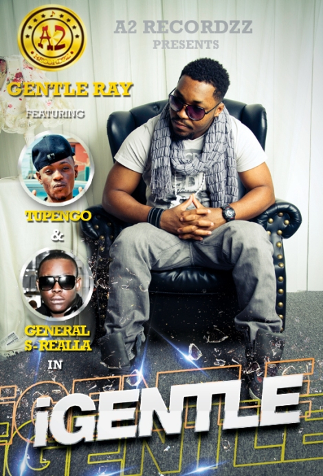 Gentle Ray ft. Tupengo & General S-Realla - iGentle [prod. by Ife-Ezy] Artwork | AceWorldTeam.com