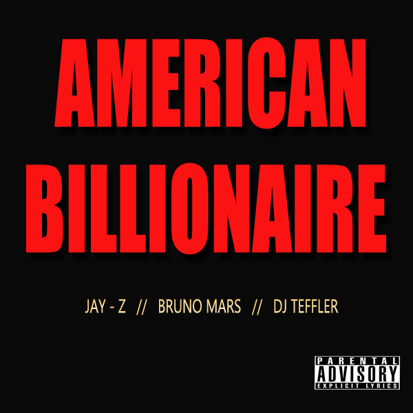 Jay Z_Bruno Mars_DJ Teffler - AMERICAN BILLIONAIRE [prod. by DJ Teffler] Artwork | AceWorldTeam.com