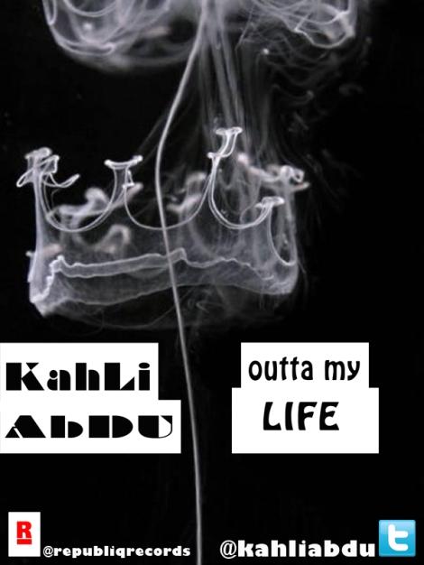 Kahli Abdu - Outta My Life Artwork | AceWorldTeam.com