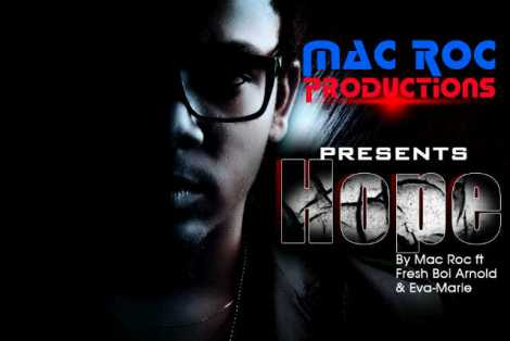Mac Roc ft. FreshBoi Arnold & Eva Maria - HOPE Artwork | AceWorldTeam.com