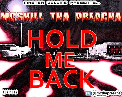 MCskill ThaPreacha - Hold Me Back [a Rick Ross cover] Artwork | AceWorldTeam.com