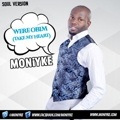 MONiYKE - Were Obim [Take My Heart] ~ prod. by Geega Artwork | AceWorldTeam.com