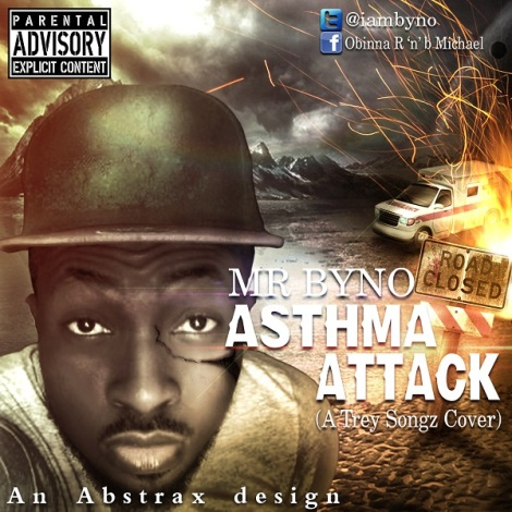 Mr.Byno - Asthma Attack [a Trey Songz cover] Artwork | AceWorldTeam.com