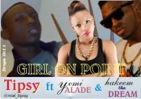 Tipsy ft. Yemi Alade & Hakym the Dream - GIRL ON POINT Artwork | AceWorldTeam.com