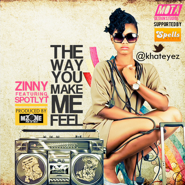 Zinny ft. Spotlyt - The Way You Make Me Feel [prod. by MZone] Artwork | AceWorldTeam.com