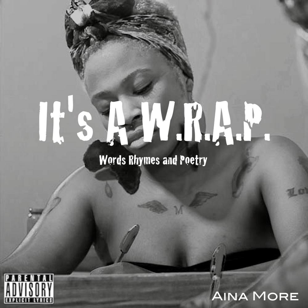 Aina More - It's A W.R.A.P Artwork   AceWorldTeam.com