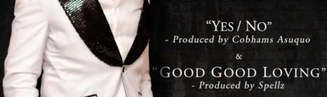 Banky W - YES_NO [prod. by Cobhams Asuquo] + GOOD GOOD LOVING [prod. by Spells] Artwork | AceWorldTeam.com