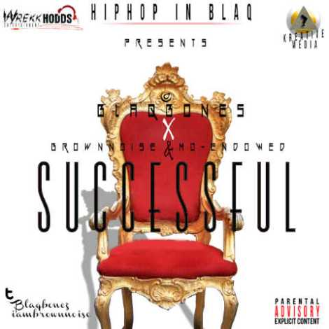 Blaqbonez ft. Brown Noise & Mo'Endowed - SUCCESSFUL [a Drake cover] Artwork | AceWorldTeam.com