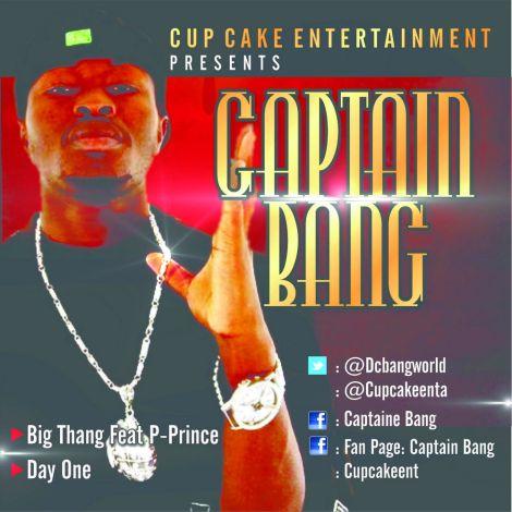 Captain Bang - BIG THANG ft. P-Prince + DAY ONE Artwork | AceWorldTeam.com