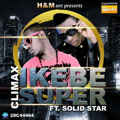 Climax ft. Solid Star - IKEBE SUPER Artwork | AceWorldTeam.com