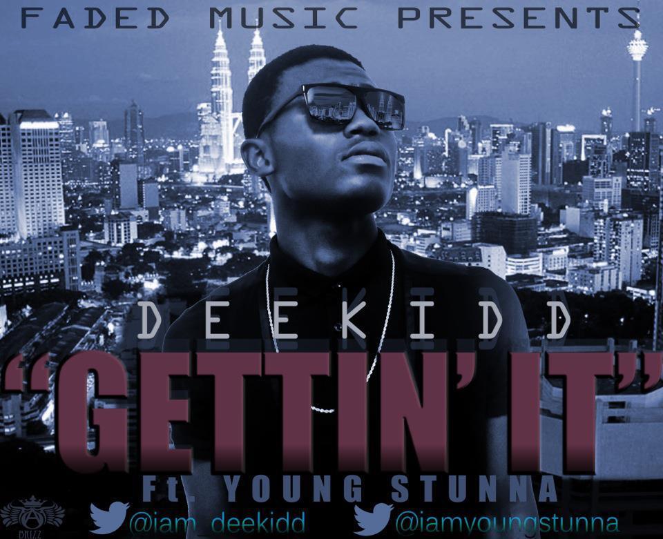 Deekidd ft. Young Stunna - GETTIN' IT [prod. by Spade Beats] Artwork | AceWorldTeam.com