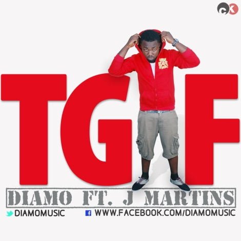 Diamo ft. J Martins - TGIF [THANK GOD IT'S FRIDAY] Artwork | AceWorldTeam.com