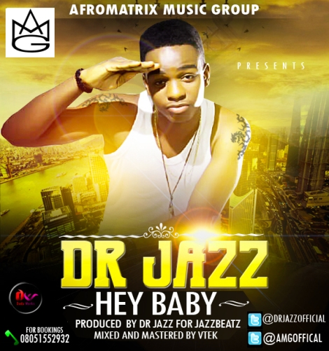 Dr. Jazz - HEY BABY Artwork | AceWorldTeam.com